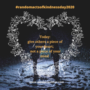 Random acts of kindness day - Rosalyn Palmer
