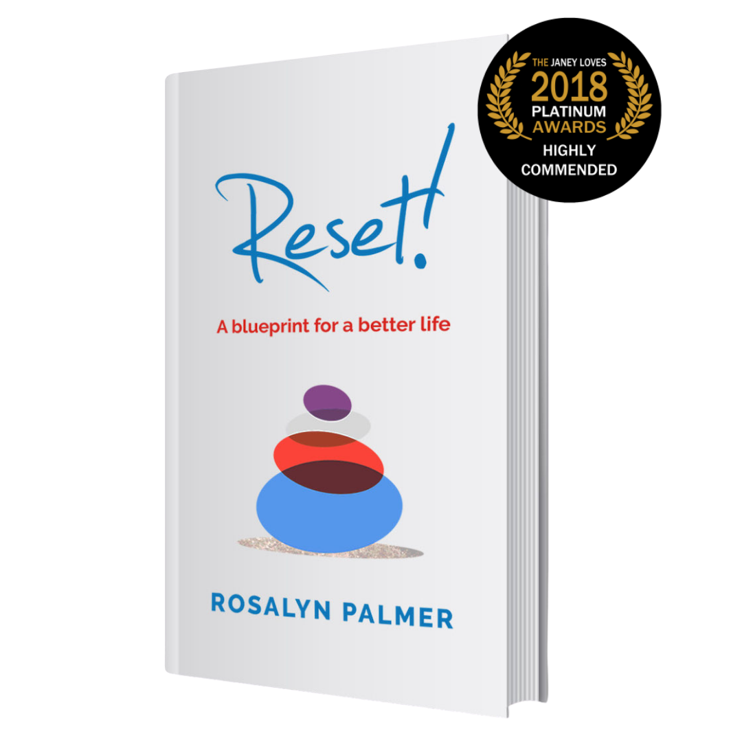 Reset! A Blueprint for a Better Life will guide you through a journey of self-discovery by Rosalyn Palmer