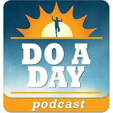 Do A Day Podcast